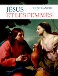 Enzo Bianchi - Jésus et les femmes.