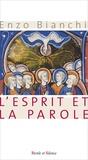 Enzo Bianchi - L'Esprit et la Parole - Mission à l'exemple de Jésus.