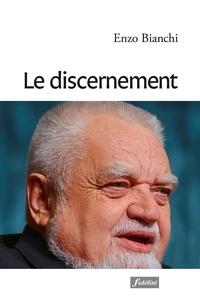 Enzo Bianchi - Le discernement.