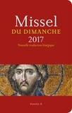 Enzo Bianchi et Karem Bustica - Missel du dimanche 2017 - Année  A - Nouvelle traduction liturgique.