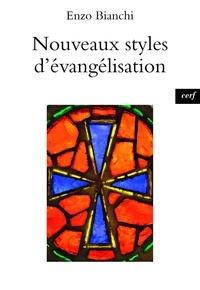 Enzo Bianchi - Nouveaux styles d'évangélisation.