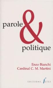 Enzo Bianchi et Carlo-Maria Martini - Parole et politique.