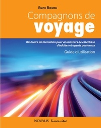 Enzo Biemmi - Compagnons de voyage - Guide d'utilisation.
