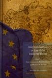 Enzo Cannizzaro et Paolo Palchetti - International Law as Law of the European Union.