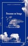 Enzo Cormann - Personne ne bouge - Suivi de Jazz poems, Exit, Comme un chorus de bleu (dans la nuit orchestrale).