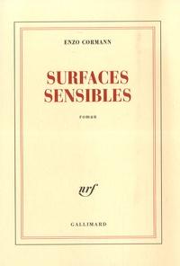 Enzo Cormann - Surfaces sensibles.