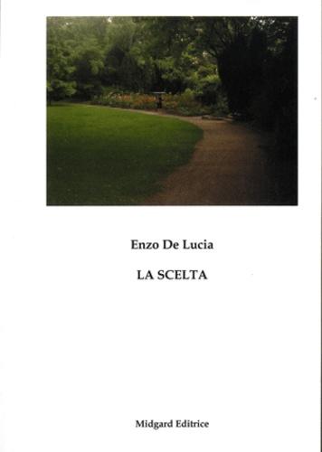 Enzo De Lucia - La Scelta - Storie di ragazzi et insegnanti.