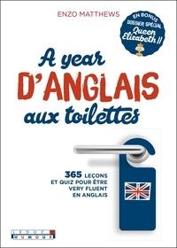 Enzo Matthews - A year d'anglais aux toilettes.
