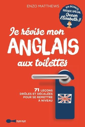 Enzo Matthews - Je révise mon anglais aux toilettes.