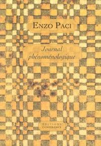 Enzo Paci - Journal phénoménologique.