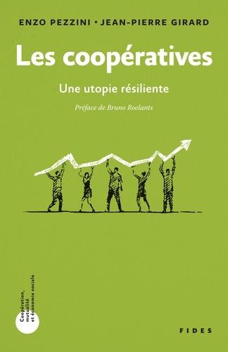 Les coopératives. Une utopie résiliente