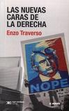 Enzo Traverso - Las nuevas caras de la derecha.