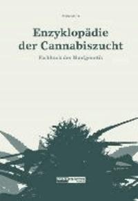 Enzyklopädie der Cannabiszucht - Fachbuch der Hanfgenetik.