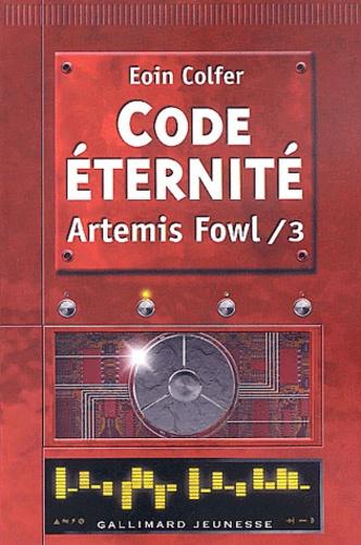 Artemis Fowl Tome 3 Code Eternité