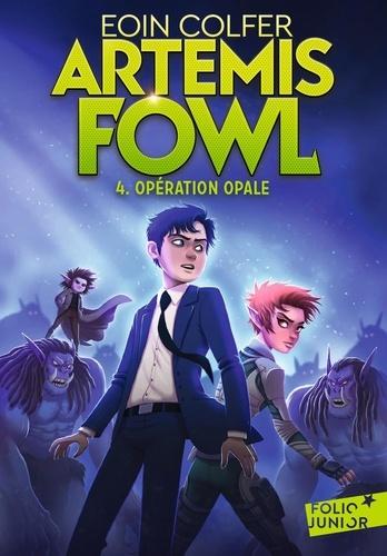 Artemis Fowl Tome 4 Opération Opale