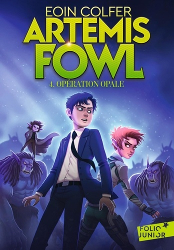 Artemis Fowl Tome 4 Opération Opale