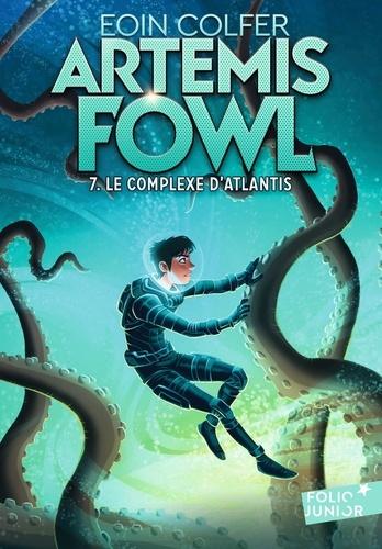 Artemis Fowl Tome 7 Le complexe d'Atlantis