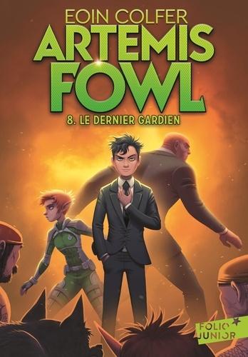 Artemis Fowl Tome 8 Le dernier gardien