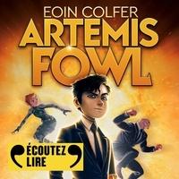 Eoin Colfer et Laëtitia Godès - Artemis Fowl.