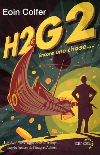 H2G2 Encore une chose.... Volume 6