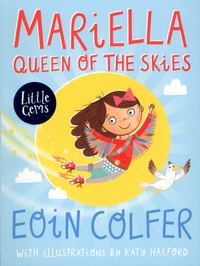 Eoin Colfer - Mariella Queen of the Skies.