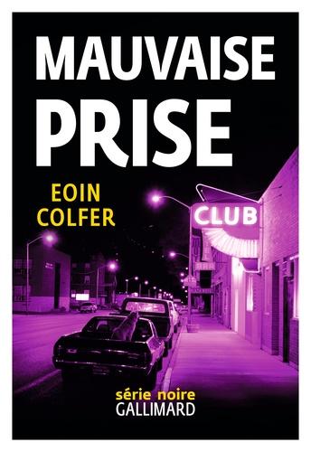 Eoin Colfer - Mauvaise prise.