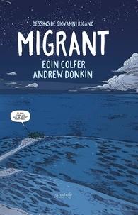 Eoin Colfer et Andrew Donkin - Migrant.