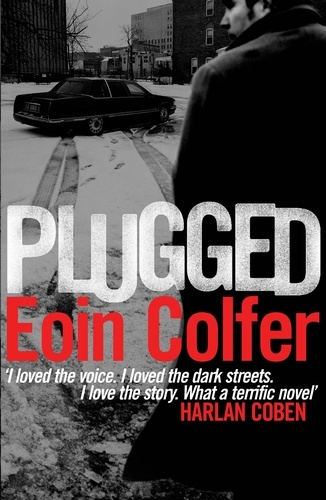 Eoin Colfer - Plugged.