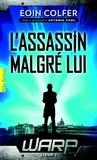 Eoin Colfer - WARP Tome 1 : L'assassin malgré lui.
