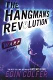 Eoin Colfer - WARP Tome 2 : The Hangman's Revolution.