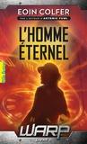 Eoin Colfer - WARP Tome 3 : L'homme éternel.