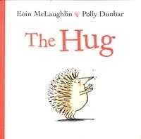 Eoin McLaughlin et Polly Dunbar - The Hug.