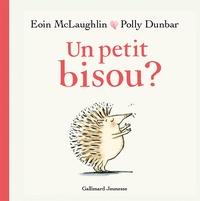 Eoin McLaughlin et Polly Dunbar - Un petit bisou?.