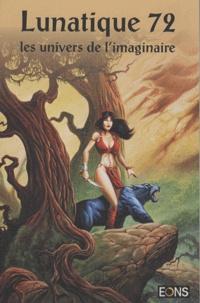 Jacqueline Osterrath - Lunatique N° 72 : .