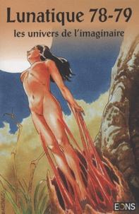 Adriana Larusso - Lunatique N° 78-79 : Les univers de l'imaginaire.