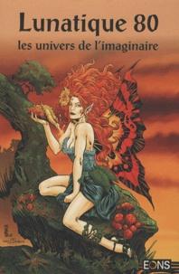 Daniele Brolli et Michel Loetscher - Lunatique N° 80 : .