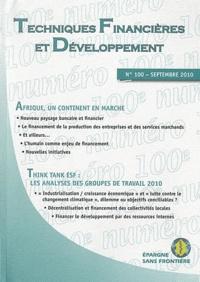 Dhafer Saïdane et Laurent Lhériau - Techniques financières & développement N° 100, Sept 2010 : Afrique, un continent en marche.