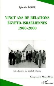 Vingt ans de relations égypto-israéliennes 1980-2000 - Malgré tout, cest la paix qui prévaut....pdf