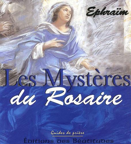 Ephraïm - Les Mystères du Rosaire.
