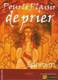 Ephraïm - Pour le Plaisir de prier. 1 CD audio