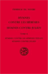 Ephrem de Nisibe - Hymnes contre les hérésies - Tome 2, Hymnes contre les hérésies XXX-LVI, Hymnes contre Julien.
