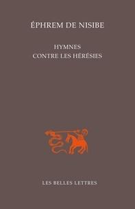 Ephrem de Nisibe - Hymnes contre les hérésies.