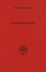 Ephrem de Nisibe - Hymnes pascales.