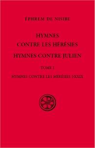 Hymnes contre les hérésies -  Ephrem |