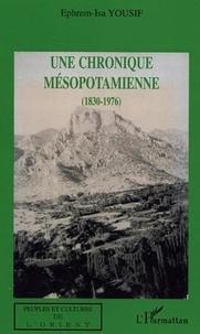 Ephrem-Isa Yousif - Une chronique mésopotamienne (1830-1976).