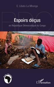 Ephrem Libatu La Mbonga - Espoirs déçus en République Démocratique du Congo.