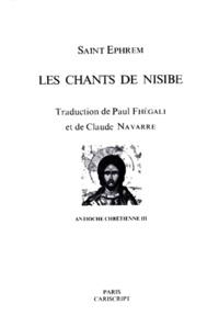 Ephrem Saint - Les Chants de Nisibe.