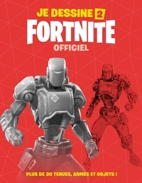 Epic Games - Je dessine Fortnite - Officiel Tome 2.