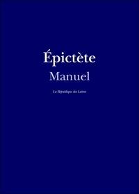 Epictète Epictète - Manuel d'Épictète.