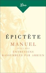 Epictète - Manuel - Suivi des Entretiens rassemblés par Arrien.